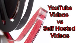 YouTube videos vs Self Hosted Videos Pros