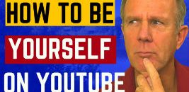 how to be yourself on youtube